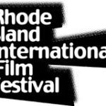 Rhode Island International Film Festival: The Inside Scoop