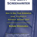 Becoming a 'Savvy Screenwriter'