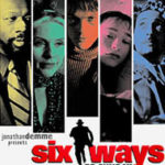 'Six Ways to Sunday': a review