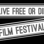 Live Free or Die Film Festival