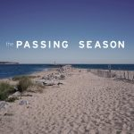 Filming in RI: The Passing Season